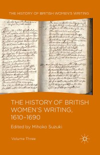 Cover The History of British Women's Writing, 1610-1690