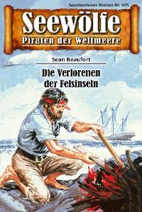 Cover Seewölfe - Piraten der Weltmeere 605