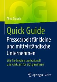 Cover Quick Guide Pressearbeit für kleine und mittelständische Unternehmen