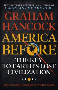 Cover America Before: The Key to Earth's Lost Civilization
