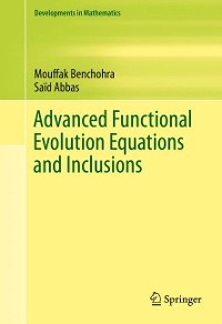 Cover Advanced Functional Evolution Equations and Inclusions