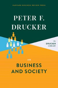 Cover Peter F. Drucker on Business and Society