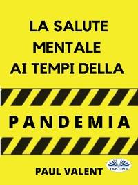 Cover La Salute Mentale Ai Tempi Della Pandemia