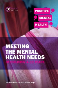 Cover Meeting the Mental Health Needs of Children 4-11 Years