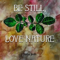 Cover Be Still, Love Nature