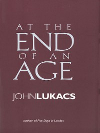 Cover At the End of an Age