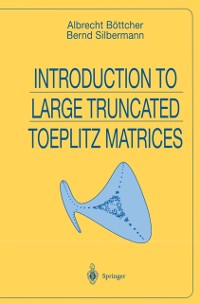 Cover Introduction to Large Truncated Toeplitz Matrices