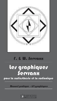 Cover Les Graphiques Servranx pour la Radiesthésie et la Radionique