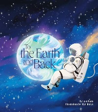 Cover To the Earth and Back