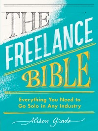Cover The Freelance Bible