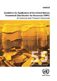 Cover Guidelines for Application of the United Nations Framework Classification for Resources (UNFC) to Uranium and Thorium Resources