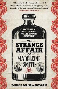 Cover The Strange Affair of Madeleine Smith