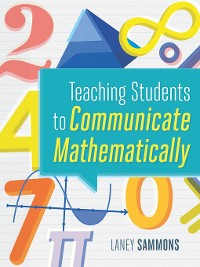 Cover Teaching Students to Communicate Mathematically