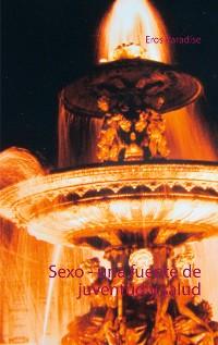 Cover Sexo - una fuente de juventud y salud