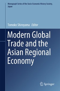 Cover Modern Global Trade and the Asian Regional Economy