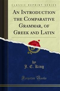 Cover An Introduction the Comparative Grammar, of Greek and Latin