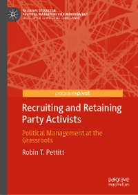 Cover Recruiting and Retaining Party Activists