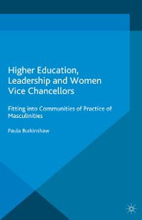 Cover Higher Education, Leadership and Women Vice Chancellors