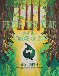 Cover Peter the Leaf and the Purpose of Life