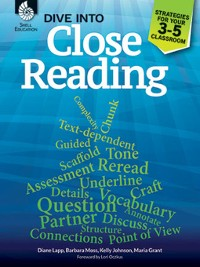 Cover Dive into Close Reading: Strategies for Your 3-5 Classroom