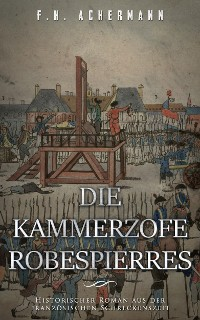 Cover Die Kammerzofe Robespierres