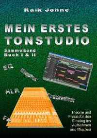 Cover Mein erstes Tonstudio - Sammelband Buch I & II