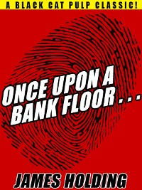 Cover Once Upon a Bank Floor…