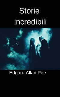 Cover Storie incredibili