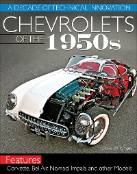 Cover Chevrolets of the 1950s: A Decade of Technical Innovation