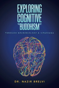 """Cover Exploring Cognitive """"Buddhism"""""""