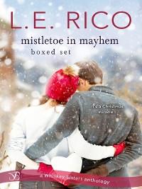 Cover Mistletoe in Mayhem Boxed Set: A Christmas Wedding in Mayhem ; A Surprise Baby in Mayhem