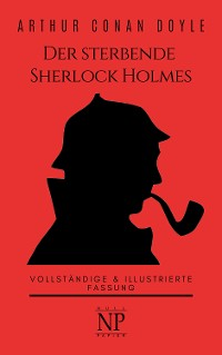 Cover Der sterbende Sherlock Holmes und andere Detektivgeschichten
