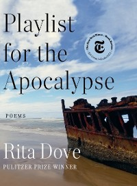 Cover Playlist for the Apocalypse: Poems