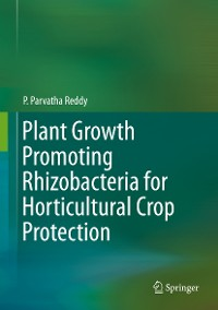 Cover Plant Growth Promoting Rhizobacteria for Horticultural Crop Protection