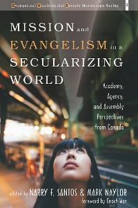 Cover Mission and Evangelism in a Secularizing World
