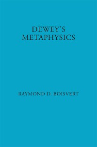 Cover Dewey's Metaphysics