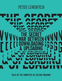 Cover Secret War Between Downloading and Uploading