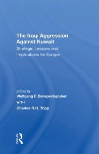 Cover Iraqi Aggression Against Kuwait