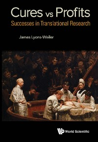 Cover Cures Vs. Profits: Successes In Translational Research
