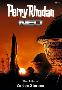 Cover Perry Rhodan Neo 41: Zu den Sternen