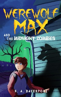 Cover Werewolf Max and the Midnight Zombies