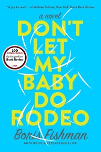 Cover Don't Let My Baby Do Rodeo