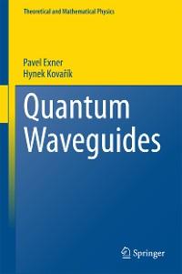 Cover Quantum Waveguides