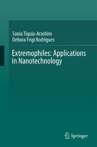 Cover Extremophiles: Applications in Nanotechnology