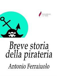 Cover Breve storia della pirateria
