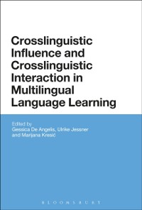 Cover Crosslinguistic Influence and Crosslinguistic Interaction in Multilingual Language Learning