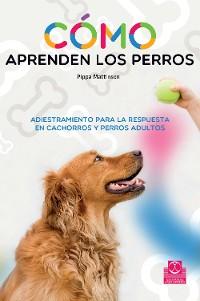 Cover Cómo aprenden los perros