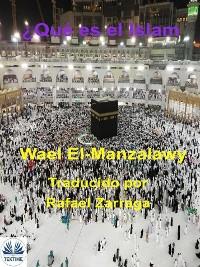 Cover ¿Qué Es El Islam?