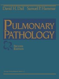 Cover Dail and Hammar's Pulmonary Pathology