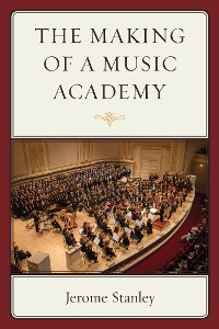 Cover The Making of a Music Academy